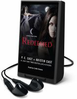 Cover image for Redeemed. bk. 12 [Playaway] : House of Night series