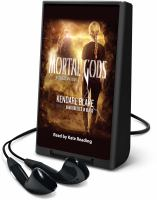 Cover image for Mortal gods. bk. 2 [Playaway] : Goddess war series