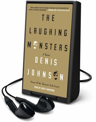 Cover image for The laughing monsters [Playaway] : a novel