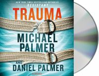 Cover image for Trauma a novel