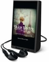 Cover image for The Paris winter [Playaway] : a novel