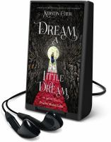 Cover image for Dream a little dream. bk. 1 [Playaway] : Silver trilogy series