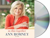 Cover image for In this together [sound recording CD] : my story / Ann Romney