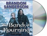 Cover image for The bands of mourning. bk. 6 [sound recording CD] : Mistborn series