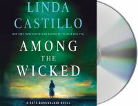 Imagen de portada para Among the wicked. bk. 8 [sound recording CD] : Kate Burkholder series