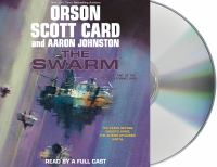 Cover image for The swarm. bk. 1 [sound recording CD] : Second Formic War series