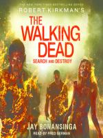 Cover image for Search and destroy The Walking Dead Series, Book 7.