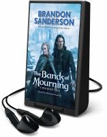 Cover image for The bands of mourning. bk. 6 [Playaway] : Mistborn series