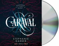 Imagen de portada para Caraval. bk. 1 [sound recording CD] : Caraval series