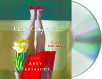 Cover image for I liked my life [sound recording CD] : a novel