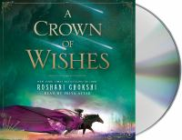Imagen de portada para A crown of wishes. bk. 2 [sound recording CD] : Star-touched queen series