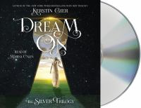 Cover image for Dream on. bk. 2 [sound recording CD] : Silver trilogy series