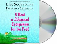 Cover image for I need a lifeguard everywhere but the pool [sound recording CD]