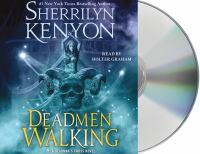 Imagen de portada para Deadmen walking. bk. 1 [sound recording CD] : Dark-Hunter : Deadman's cross trilogy
