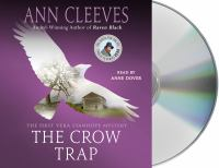 Cover image for The crow trap. bk. 1 [sound recording CD] : Vera Stanhope series