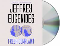 Cover image for Fresh complaint [sound recording CD] : stories