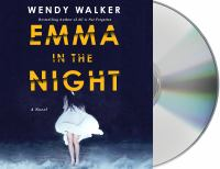 Cover image for Emma in the night [sound recording CD] : a novel