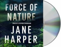 Cover image for Force of nature. bk. 2 [sound recording CD] : Aaron Falk series
