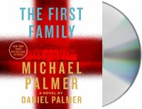 Cover image for The first family [sound recording CD] : a novel