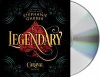 Imagen de portada para Legendary. bk. 2 [sound recording CD] : Caraval series