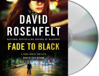 Cover image for Fade to black. bk. 2 [sound recording CD] : Doug Brock series