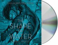 Imagen de portada para The shape of water [sound recording CD]