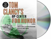 Cover image for Tom Clancy's Op-center. bk. 17 [sound recording CD] : For honor