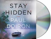 Imagen de portada para Stay hidden. bk. 9 [sound recording CD] : Mike Bowditch series