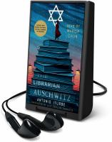 Cover image for The librarian of Auschwitz [Playaway]