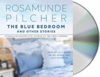 Cover image for The blue bedroom and other stories [sound recording CD]