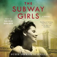 Cover image for The subway girls A novel.