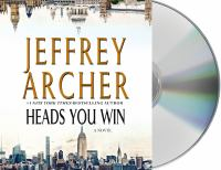 Cover image for Heads you win [sound recording CD] : a novel