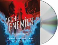 Cover image for Archenemies. bk. 2 [sound recording CD] : Renegades trilogy series