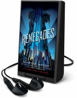 Cover image for Renegades. bk. 1 [Playaway] : Renegades series