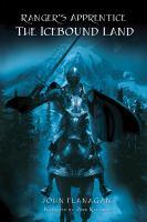 Imagen de portada para The icebound land. bk. 3 The Ranger's apprentice series