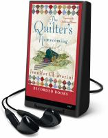 Cover image for The quilter's homecoming. bk. 10 Elm Creek quilts series