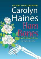 Cover image for Ham bones. bk. 7 [sound recording CD] : Sarah Booth Delaney series