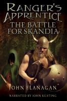 Imagen de portada para The battle for Skandia. bk. 4 The Ranger's apprentice series