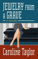 Cover image for Jewelry from a grave. bk. 2 : P.J. Smythe mystery series