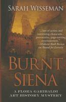 Imagen de portada para Burnt Siena : a Flora Garibaldi art history mystery