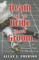 Cover image for Death of a bride and groom : Honeymoon Falls mystery series