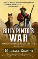 Cover image for Billy Pintos war. bk. 6 : American Legends series