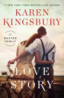 Cover image for Love story. bk. 1 [large print] : Baxter family series