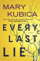 Cover image for Every last lie [large print]