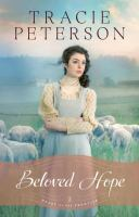 Cover image for Beloved hope. bk. 2 [large print] : Heart of the frontier series