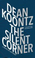 Cover image for The silent corner [large print] : a novel of suspense