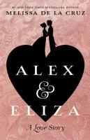 Cover image for Alex & Eliza : a love story [large print]