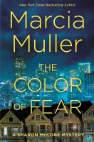 Cover image for The color of fear. bk. 33 [large print] : Sharon McCone mystery series