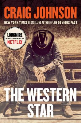 Cover image for The western star. bk. 13 [large print] : v Walt Longmire series