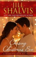 Cover image for Chasing Christmas Eve. bk. 4 [large print] : Heartbreaker Bay series